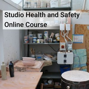 Studio Health and Safety for potters online course
